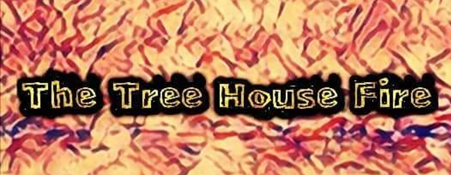 The Tree House Fire Live@Beach House, Πε 19/7